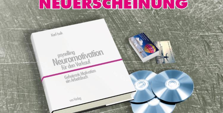 """Aktuell: Buch """"psyselling - Neuromotivation für den Verkauf"""""""