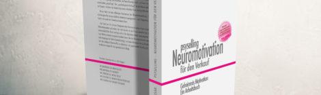 """2. Auflage: Buch """"psyselling - Neuromotivation für den Verkauf"""""""